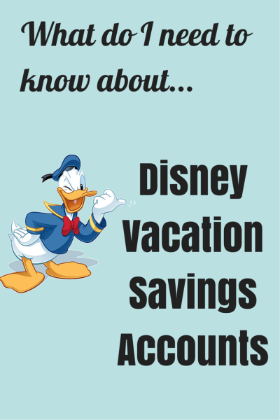 What are the benefits of a Disney Vacation Account?