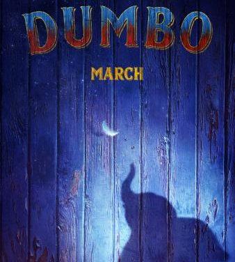 Dumbo Movie Poster and Teaser Trailer